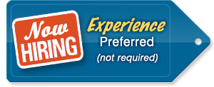 Now Hiring - Experience Preferred