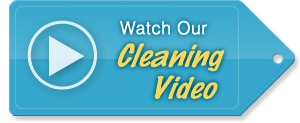 Watch Our Cleaning Video